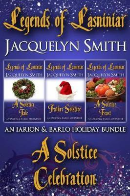 Legends of Lasniniar Holiday Bundle by Jacquelyn Smith image