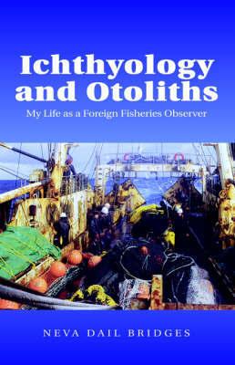 Ichthyology and Otoliths by Neva Dail Bridges image