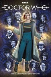 Doctor Who: The Many Lives of Doctor Who by Richard Dinnick