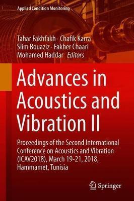 Advances in Acoustics and Vibration II