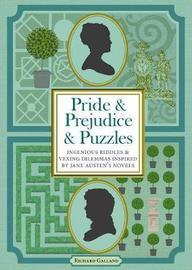 Pride & Prejudice & Puzzles by Richard Galland