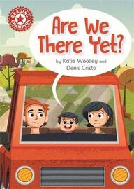 Reading Champion: Are We There Yet? by Katie Woolley