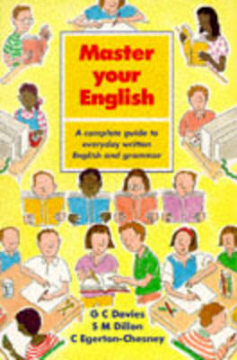Master Your English: A Complete Guide to Everyday Written English and Grammar by G.C. Davies image