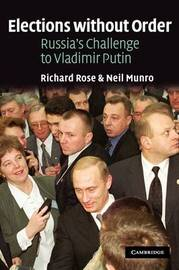Elections without Order by Richard Rose