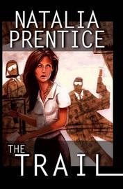 The Trail by Natalia Prentice