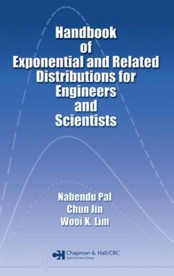 Handbook of Exponential and Related Distributions for Engineers and Scientists by Nabendu Pal image