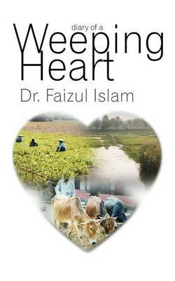 Diary of a Weeping Heart by Faizul Islam image