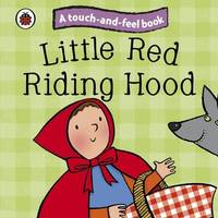 Little Red Riding Hood: Ladybird Touch and Feel Fairy Tales image