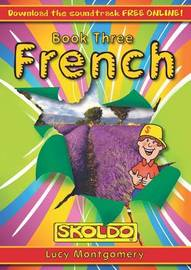 French Book Three: Book 3 by Lucy Montgomery