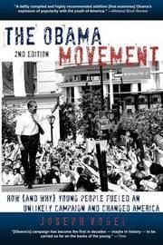 The Obama Movement by Joseph Vogel