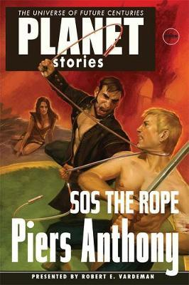 Piers Anthonys Sos the Rope by Piers Anthony