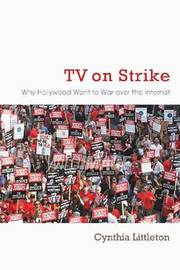 TV on Strike by Cynthia Littleton