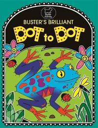 Buster's Brilliant Dot To Dot by Emily Golden Twomey