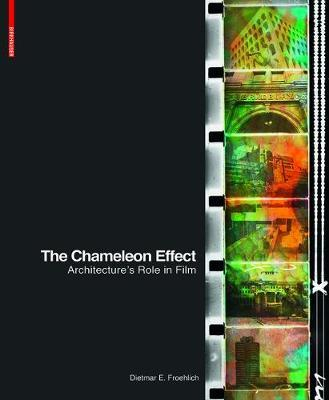 The Chameleon Effect by Dietmar Froehlich