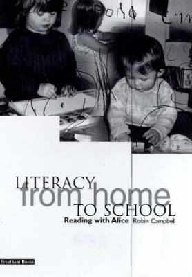 Literacy from Home to School by Robin Campbell image