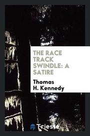 The Race Track Swindle by Thomas H Kennedy image