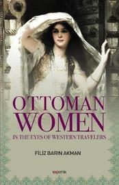 Ottoman Women by Filiz Barin Akman image