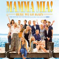 Mamma Mia! Here We Go Again by CAST OF MAMMA MIA!
