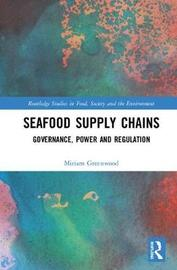 Seafood Supply Chains by Miriam Greenwood