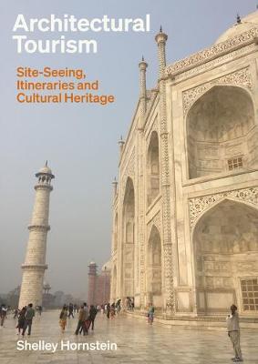 Architectural Tourism by Shelley Hornstein