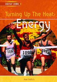 Turning Up the Heat: Energy by Ann Fullick image