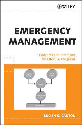 Emergency Management by Lucien G Canton