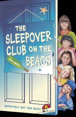 The Sleepover Club on the Beach by Angie Bates