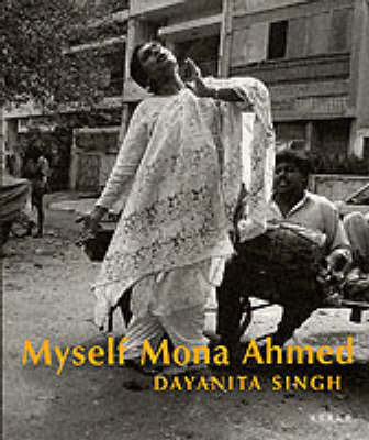 Myself Mona Ahmed by Dayanita Singh