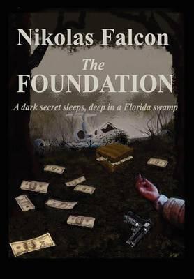 The Foundation by Nikolas Falcon