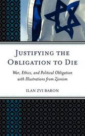 Justifying the Obligation to Die by Ilan Zvi Baron image