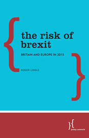 The Risk of Brexit by Roger Liddle