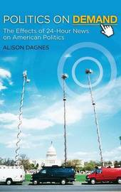 Politics on Demand by Alison Dagnes image