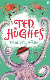Meet My Folks! by Ted Hughes