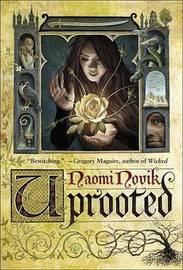 Uprooted by Naomi Novik image