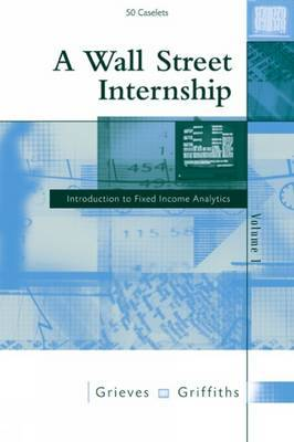 A Wall Street Internship: v. 1 by Robin Grieves image