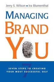 Managing Brand You by Jerry Wilson
