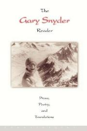 The Gary Snyder Reader by Gary Snyder