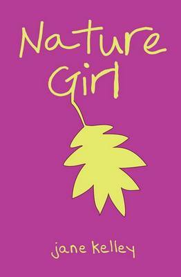 Nature Girl by Jane A Kelley