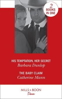 His Temptation, Her Secret by Barbara Dunlop