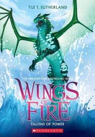 Talons of Power (Wings of Fire, Book 9) by Tui T Sutherland