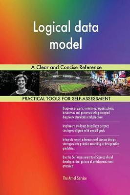 Logical Data Model a Clear and Concise Reference by Gerardus Blokdyk image