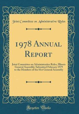 1978 Annual Report by Joint Committee on Administrative Rules