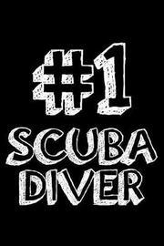 #1 Scuba Diver by Creative Juices Publishing