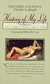 History of My Life: v.3 & 4 by Giacomo Casanova image