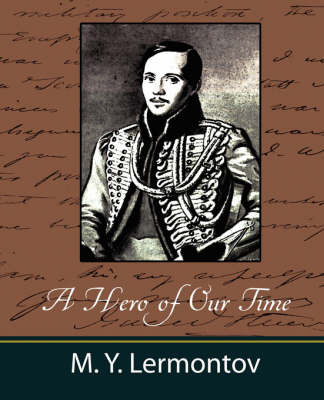 A Hero of Our Time by Y Lermontov M y Lermontov image
