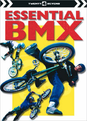 Essential BMX by Simon Mugford