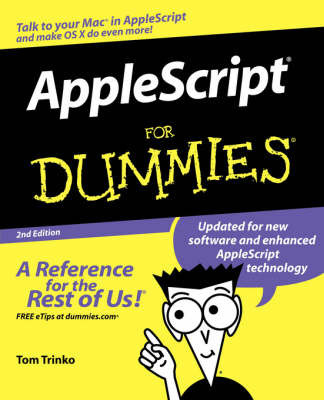 Applescript for Dummies, 2nd Edition by Tom Trinko