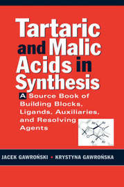 Tartaric and Malic Acids in Synthesis by Jacek Gawronski