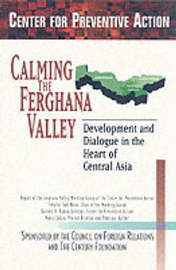 Preventing Conflict in Central Asia: The Ferghana Valley by Nancy Lubin image