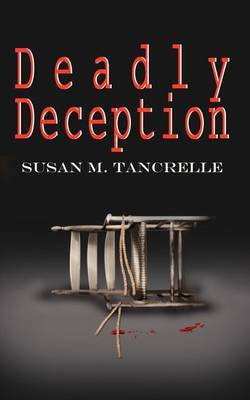 Deadly Deception by Susan M. Tancrelle image